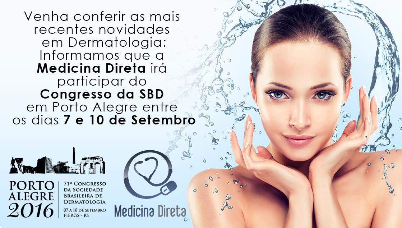 A Medicina Direta irá participar do Congresso da SBD em Porto Alegre entre os dias 7 e 10 de Setembro